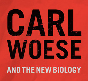 Symposium to Honor Carl R. Woese, Discoverer of Life's Third Domain