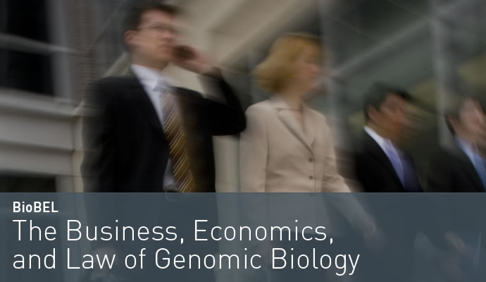 The Business, Economics, and Law of Genomic Biology